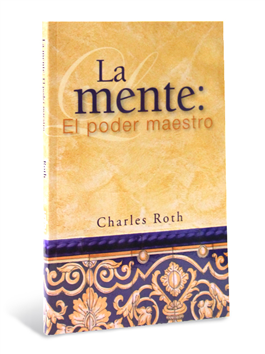 La mente: El poder maestro (Mind: The Master Power)