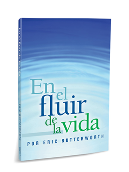 En el fluir de la vida (In the Flow of Life)